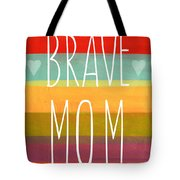 Brave Mom - Colorful Greeting Card Tote Bag