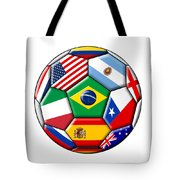 Brazil 2014 - Soccer With Various Flags Tote Bag