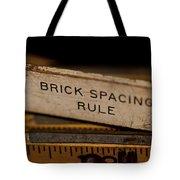 Brick Mason's Rule Tote Bag by Wilma  Birdwell