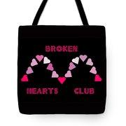 Broken Hearts Club Tote Bag