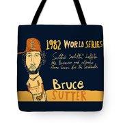 Bruce Sutter St Louis Cardinals Tote Bag
