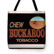 Buckaroo  Tote Bag