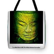 Buddhas Mind II Tote Bag