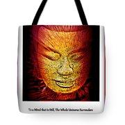 Buddhas Mind IIi Tote Bag