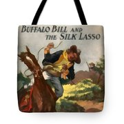 Buffalo Bill And The Silk Lasso Tote Bag by Dime Novel Collection