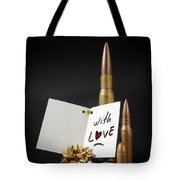 Bullets For You Tote Bag