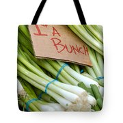 Bunches Of Onions Tote Bag