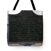 Burney Institute Historical Sign Tote Bag