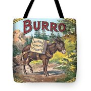 Burro Quality Of Cigars Label Tote Bag