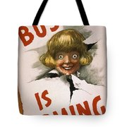 Buster Is Coming Tote Bag by Aged Pixel