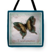 Butterfly Of Transformation Tote Bag