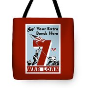 Buy Your Extra Bonds Here Tote Bag