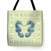 by the beautiful sea II Tote Bag by Jane Schnetlage