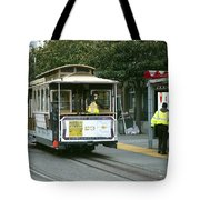 Cable Car At Fisherman's Wharf Tote Bag