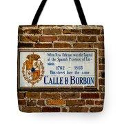 Calle Borbon Tote Bag