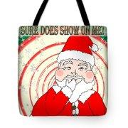 Candies And Cookies Funny Christmas Santa  Tote Bag