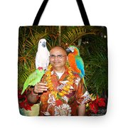 Can't Get Brighter Than This  Artist Navinjoshi In Hawaii Travel Vacations With Trained Parrots By P Tote Bag