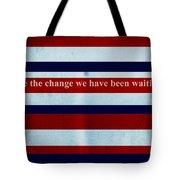 Carpe Diem Series - Barack Obama Tote Bag