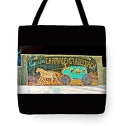 Carriage And Stagecoach Sign Tote Bag