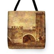 Castel Vecchio And Bridge In Verona Italy Tote Bag