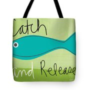 Catch And Release Tote Bag by Linda Woods