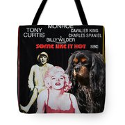 Cavalier King Charles Spaniel Art -some Like It Hot Movie Poster Tote Bag