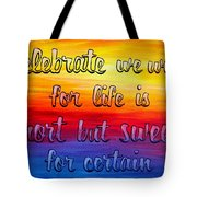 Celebrate We Will- Dmb Art Tote Bag