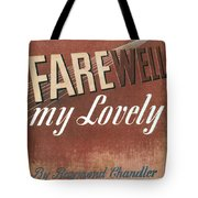 Chandler: Farewell, 1940 Tote Bag