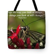 Change The Way You Look At Things Tote Bag