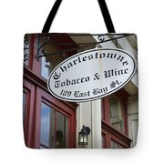 Charleston Tobacco And Wine Sign Tote Bag