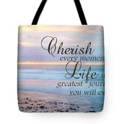 Cherish Life Tote Bag by Lori Deiter