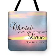 Cherish Love Tote Bag by Lori Deiter
