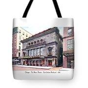 Chicago - The Illinois Theatre - East Jackson Boulevard - 1910 Tote Bag