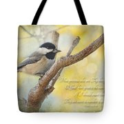 Chickadee With His Prize And Verse Tote Bag