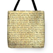 Children Learn What They Live Quote Tote Bag