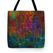 Choose Your Words Carefully Tote Bag