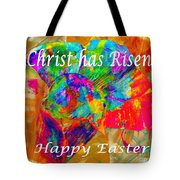 Christ Has Risen Happy Easter Tote Bag