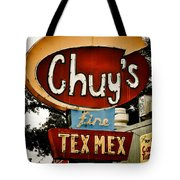 Chuy's Sign 2 Tote Bag