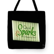 City Of Sparks Tote Bag