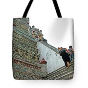 Climbing Many Steps At Temple Of The Dawn-wat Arun In Bangkok-th Tote Bag