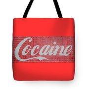 Cocaine Tote Bag