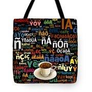 Coffee Language Tote Bag by Bedros Awak