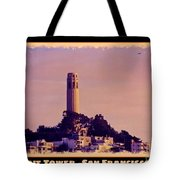 Coit Tower Poster Tote Bag