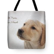 Cold Nose Warm Heart Tote Bag by Lori Deiter