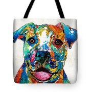 Colorful Dog Pit Bull Art - Happy - By Sharon Cummings Tote Bag