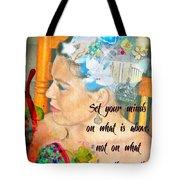 Colossians 3 2 Tote Bag