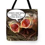 Come Back Greeting Card Tote Bag