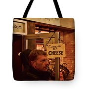 Come In For Cheese Tote Bag