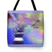 Come Up Here Tote Bag