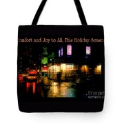 Comfort And Joy To All This Holiday Season - Corner In The Rain - Holiday And Christmas Card Tote Bag